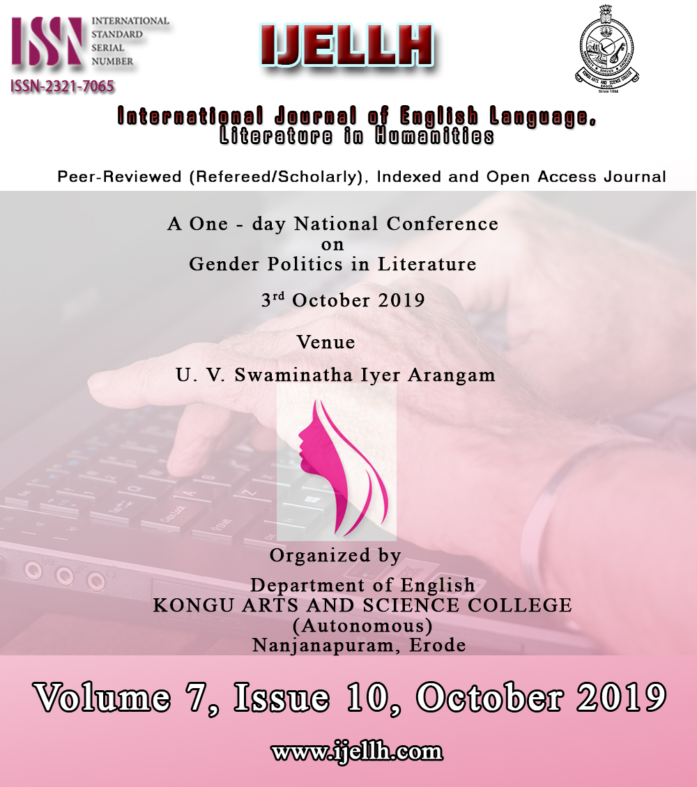 View Vol. 7 No. 10 (2019): A One - day National Conference on Gender Politics in Literature