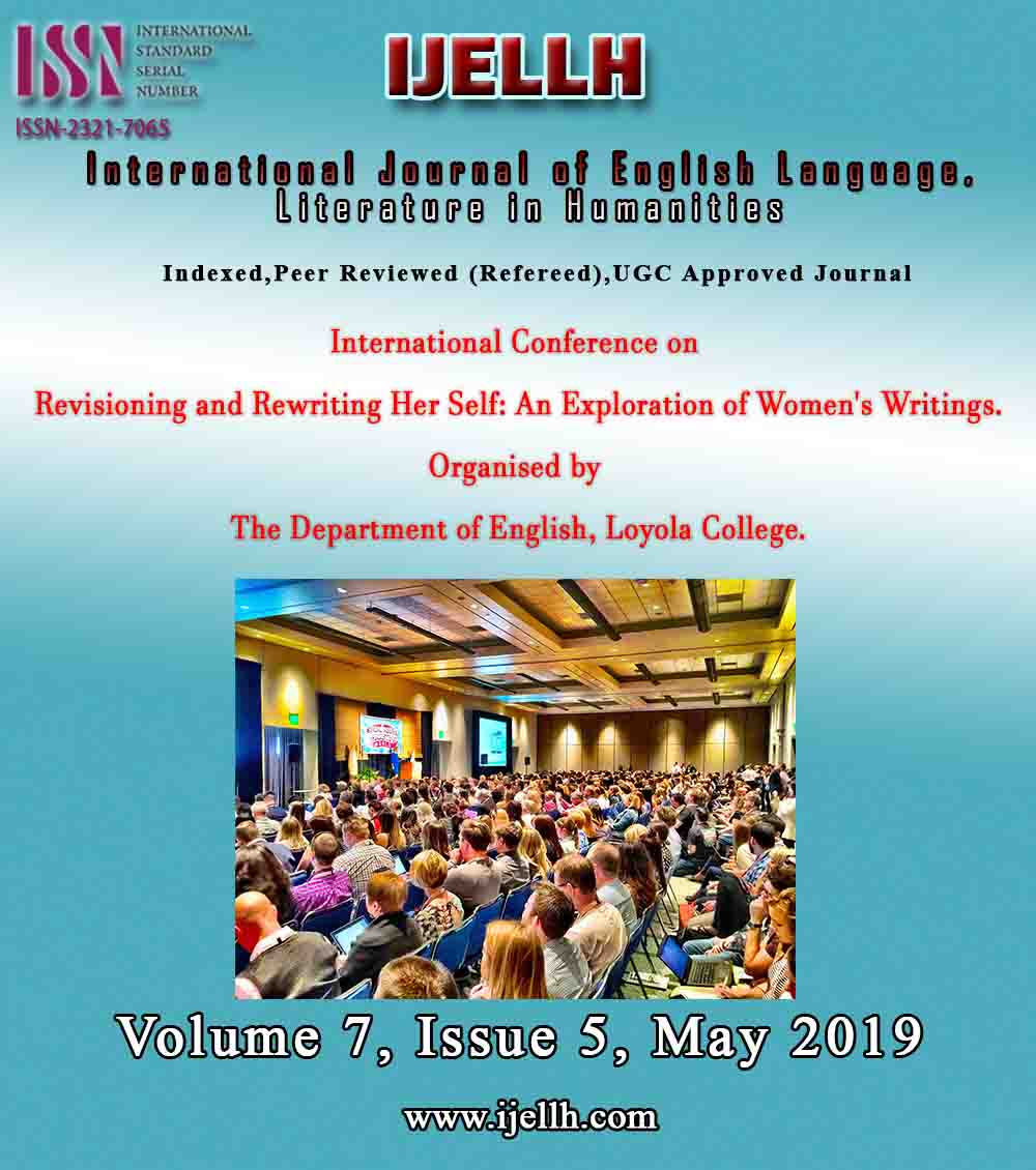 View Vol. 7 No. 5 (2019): Intentional Conference on Revisioning and Rewriting Her Self: An Exploration of Women's Writings.