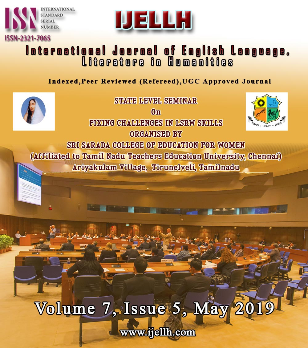 View Vol. 7 No. 5 (2019): STATE LEVEL SEMINAR ON FIXING CHALLENGES IN LSRW SKILLS 28th March 2019